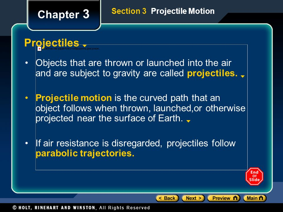 Chapter 3 Section 3 Projectile Motion. Projectiles.