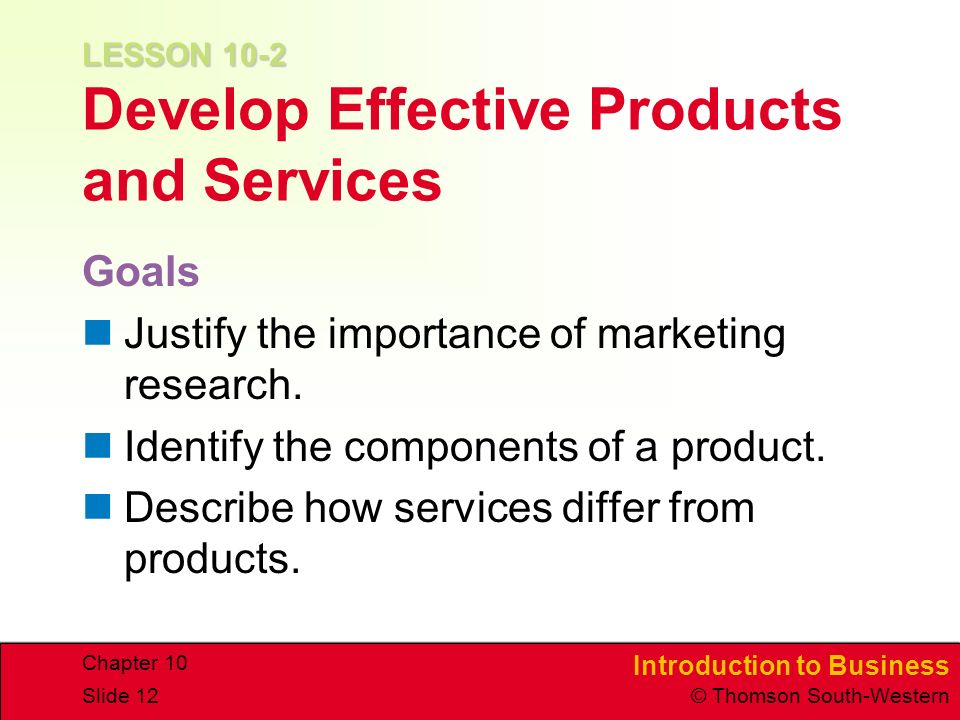 LESSON 10-2 Develop Effective Products and Services