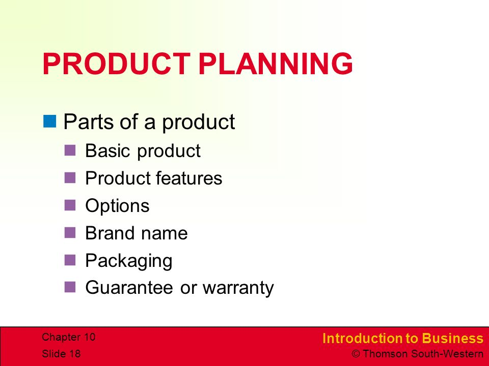 PRODUCT PLANNING Parts of a product Basic product Product features