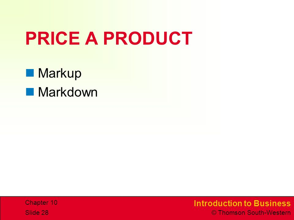 PRICE A PRODUCT Markup Markdown Chapter 10