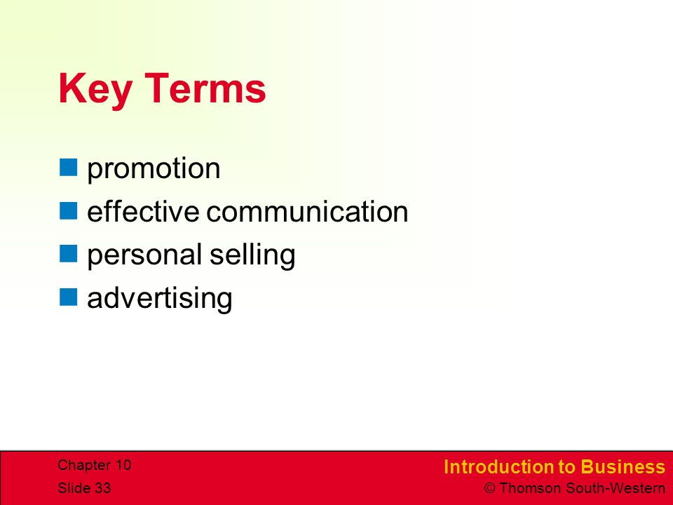 Key Terms promotion effective communication personal selling