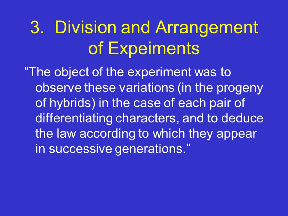 3. Division and Arrangement of Expeiments