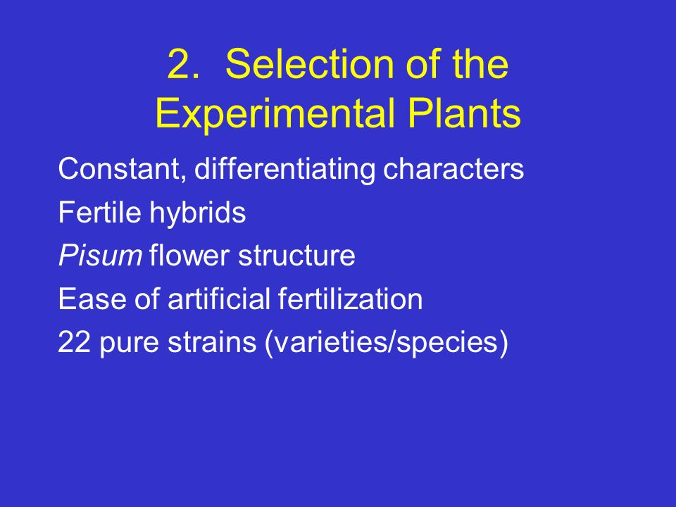 2. Selection of the Experimental Plants
