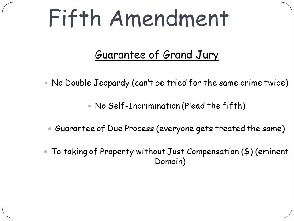 Fifth Amendment Guarantee Of Grand Jury