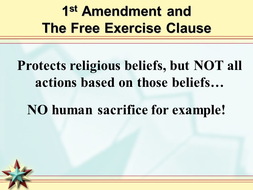 1st Amendment and The Free Exercise Clause