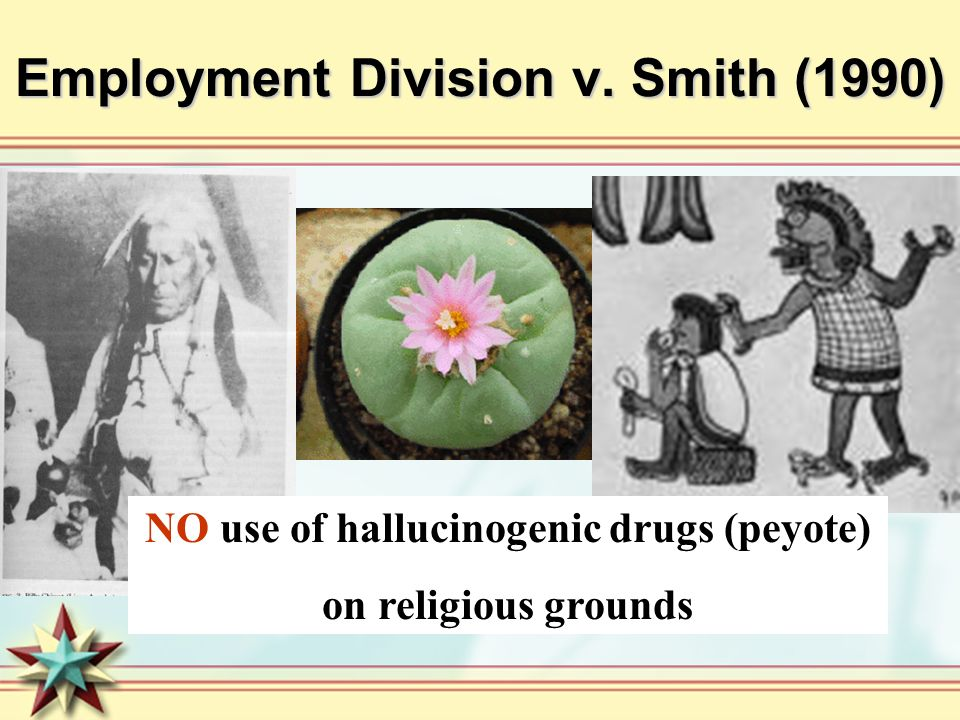 Employment Division v. Smith (1990)