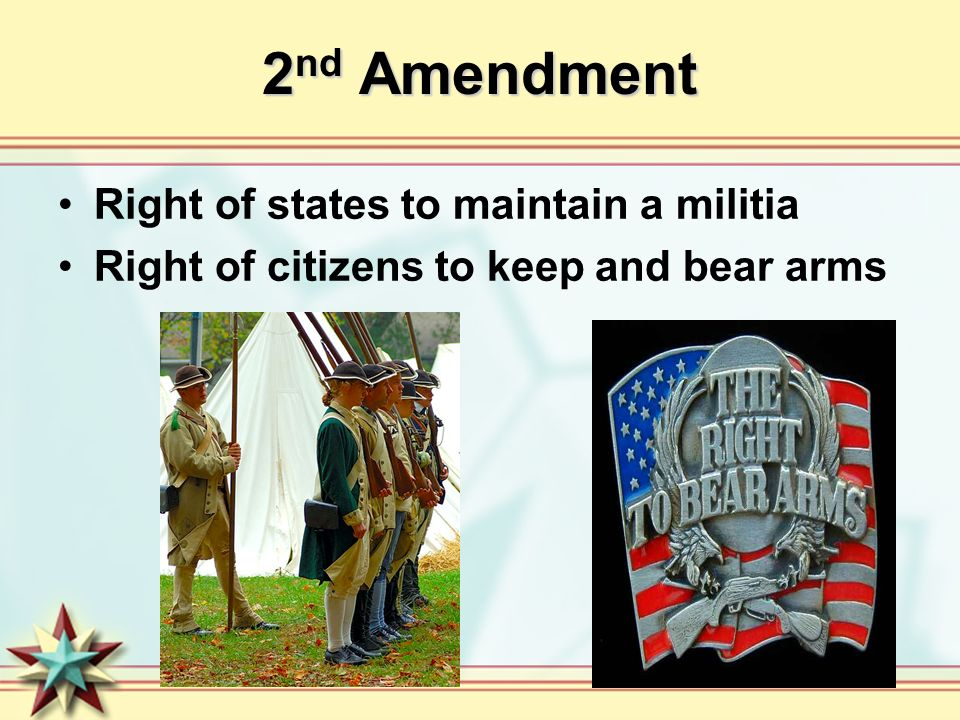 2nd Amendment Right of states to maintain a militia