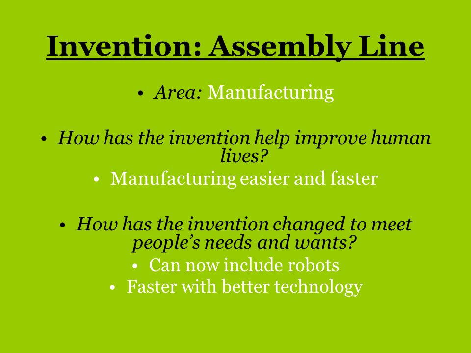 Invention: Assembly Line