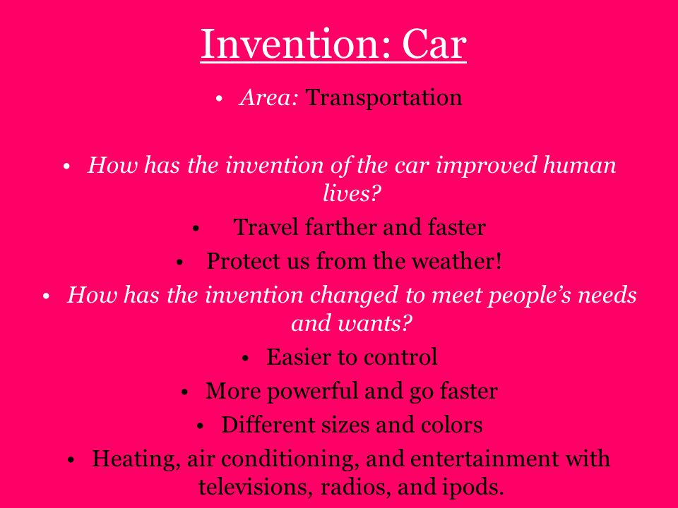 Invention: Car Area: Transportation