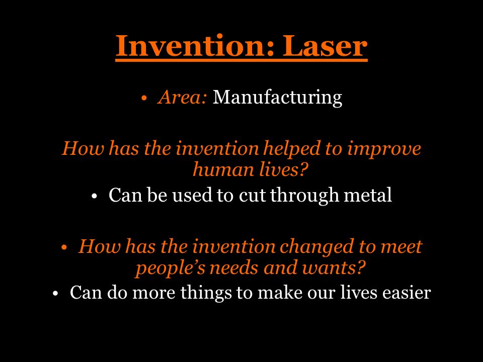 Invention: Laser Area: Manufacturing