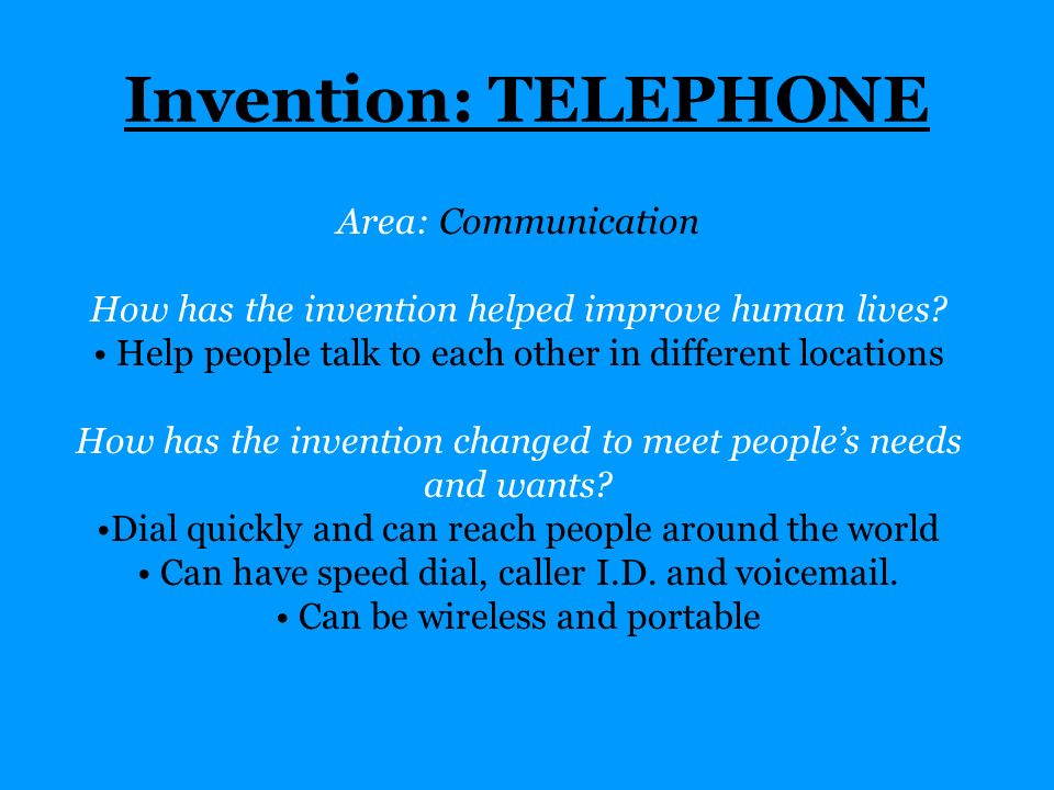 Invention: TELEPHONE Area: Communication