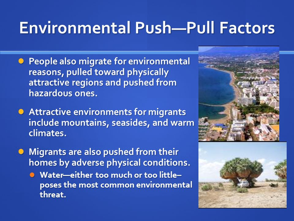Environmental Push—Pull Factors
