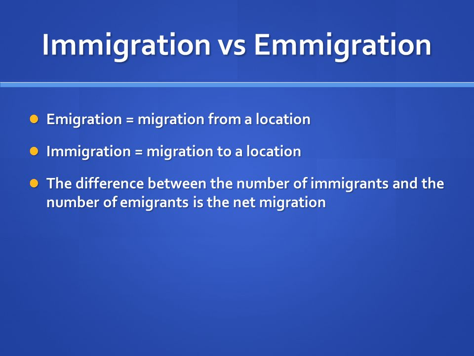 Immigration vs Emmigration