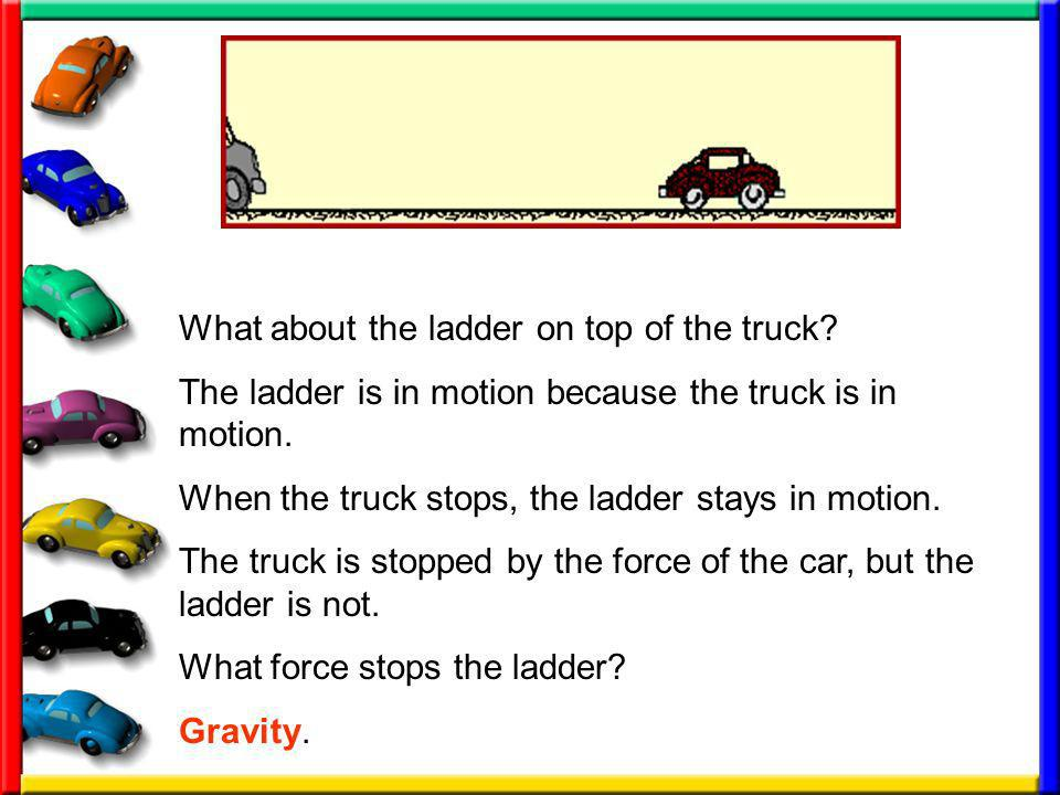 What about the ladder on top of the truck