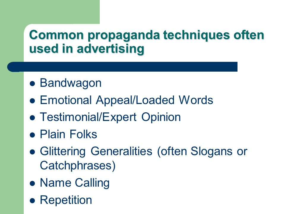 Common propaganda techniques often used in advertising