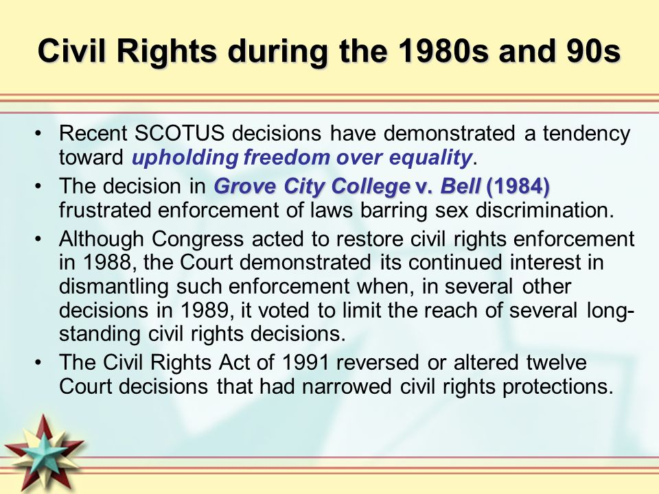 Civil Rights during the 1980s and 90s