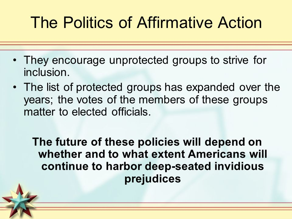 The Politics of Affirmative Action