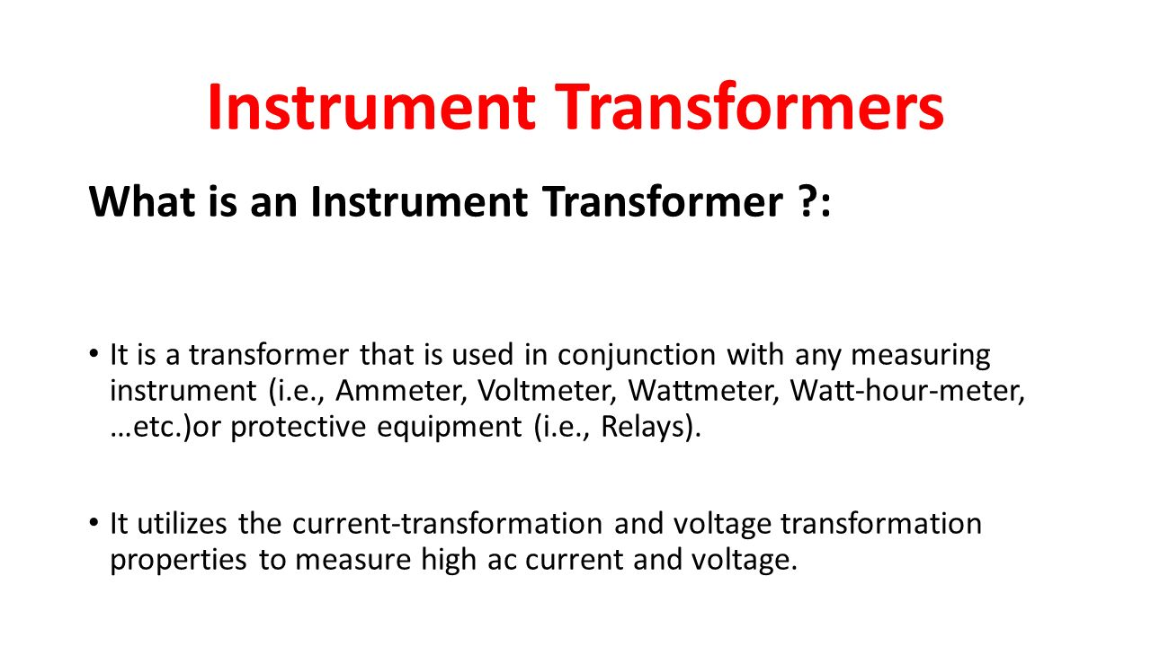Instrument Transformers Ppt Video Online Download Ac Power Load Is Large The Use Of Current Transformer And Voltage