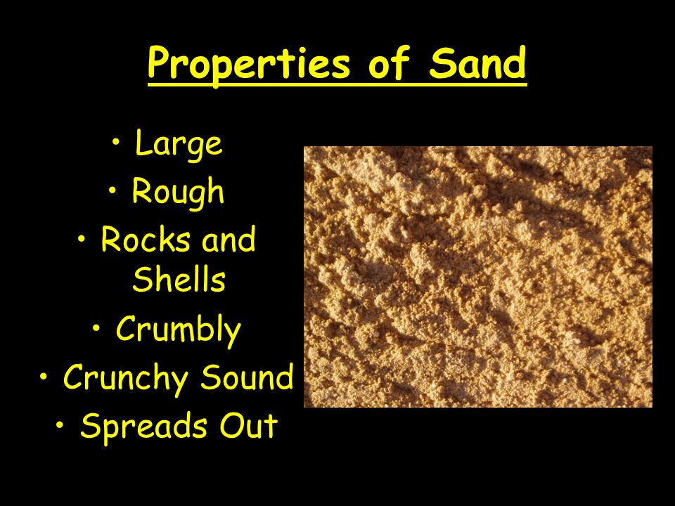 Properties of Sand Large Rough Rocks and Shells Crumbly Crunchy Sound