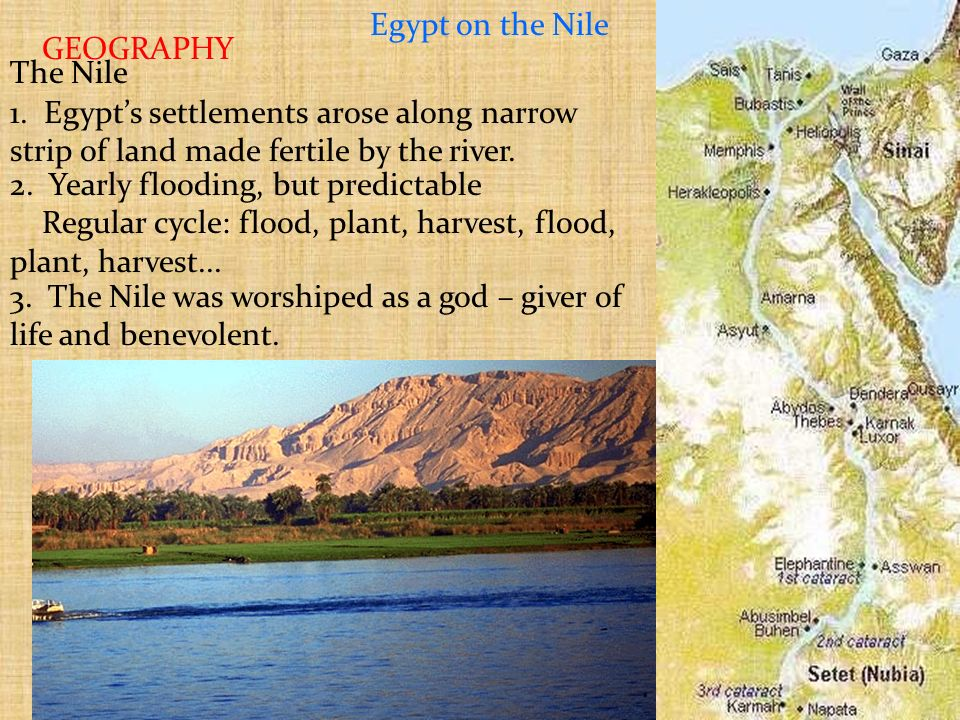 Ancient Egypt Look at the picture of the Nile River taken