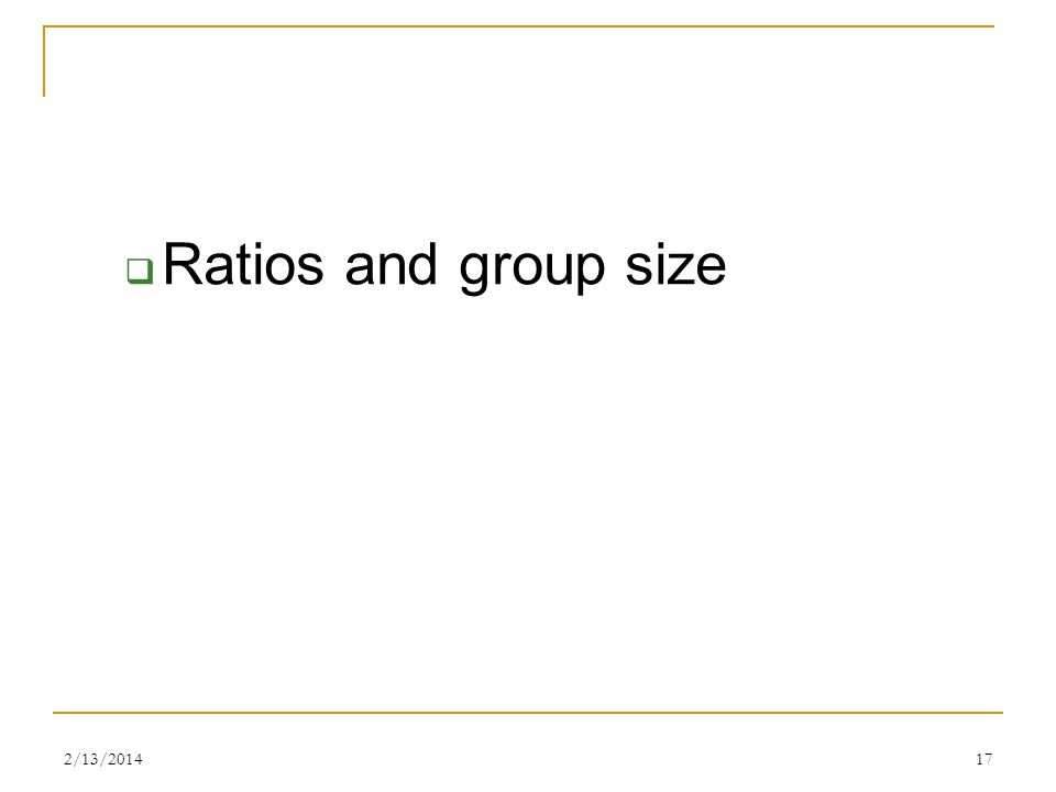 Ratios and group size