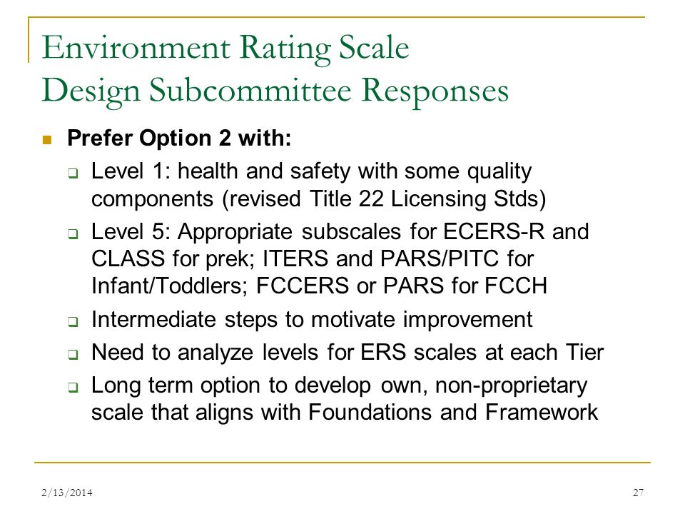 Environment Rating Scale Design Subcommittee Responses