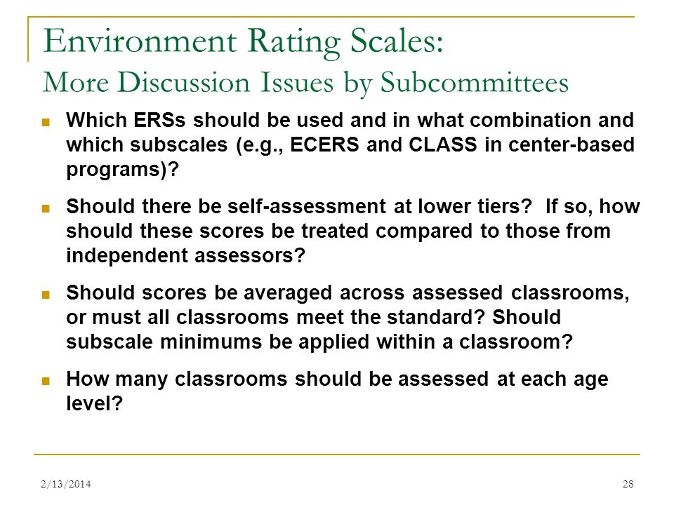 Environment Rating Scales: More Discussion Issues by Subcommittees