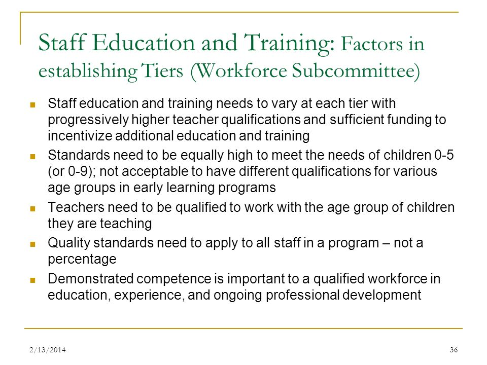 Staff Education and Training: Factors in establishing Tiers (Workforce Subcommittee)