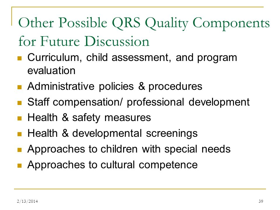 Other Possible QRS Quality Components for Future Discussion