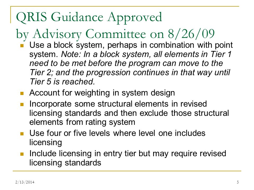 QRIS Guidance Approved by Advisory Committee on 8/26/09