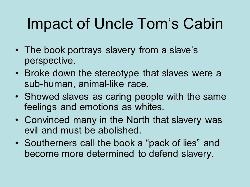 Impact of Uncle Tom's Cabin