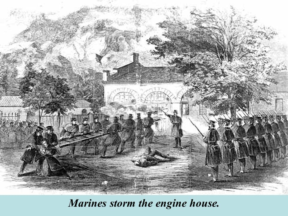 Marines storm the engine house.