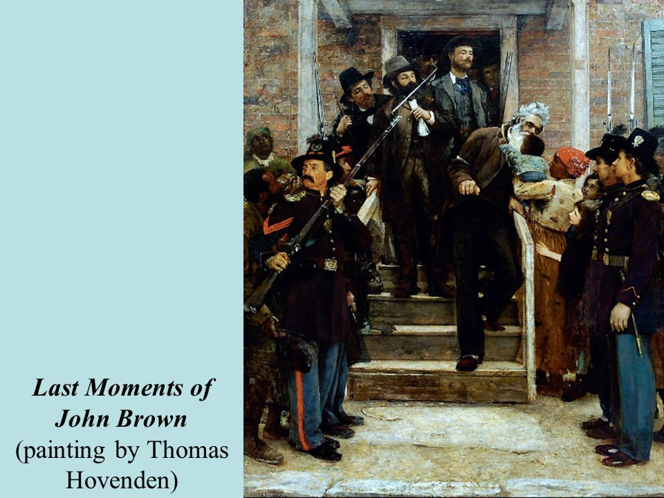 Last Moments of John Brown (painting by Thomas Hovenden)