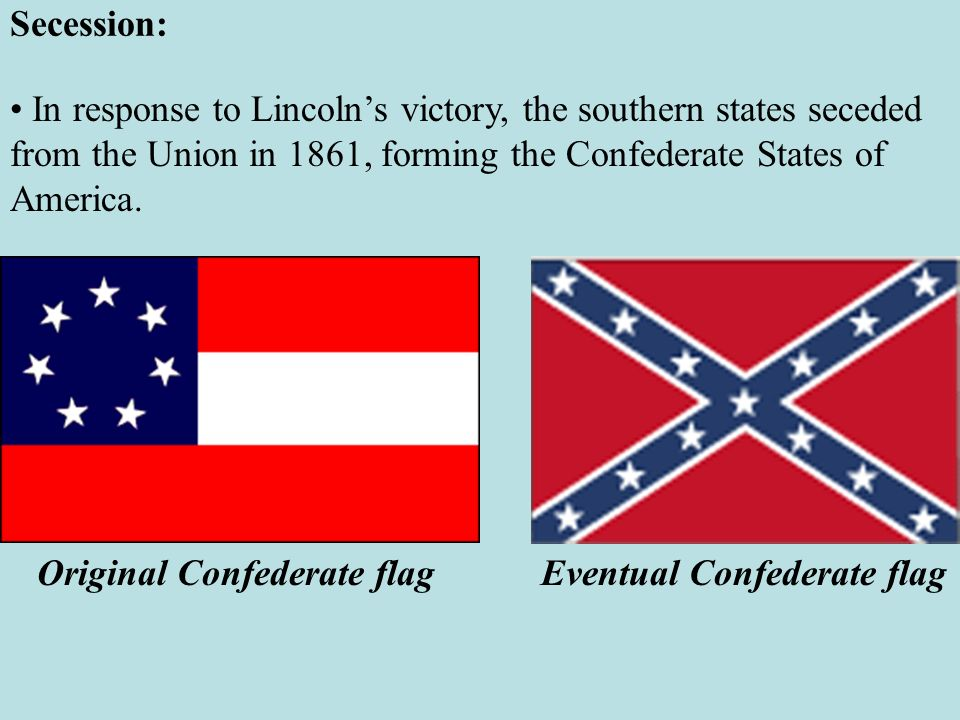 Original Confederate flag Eventual Confederate flag