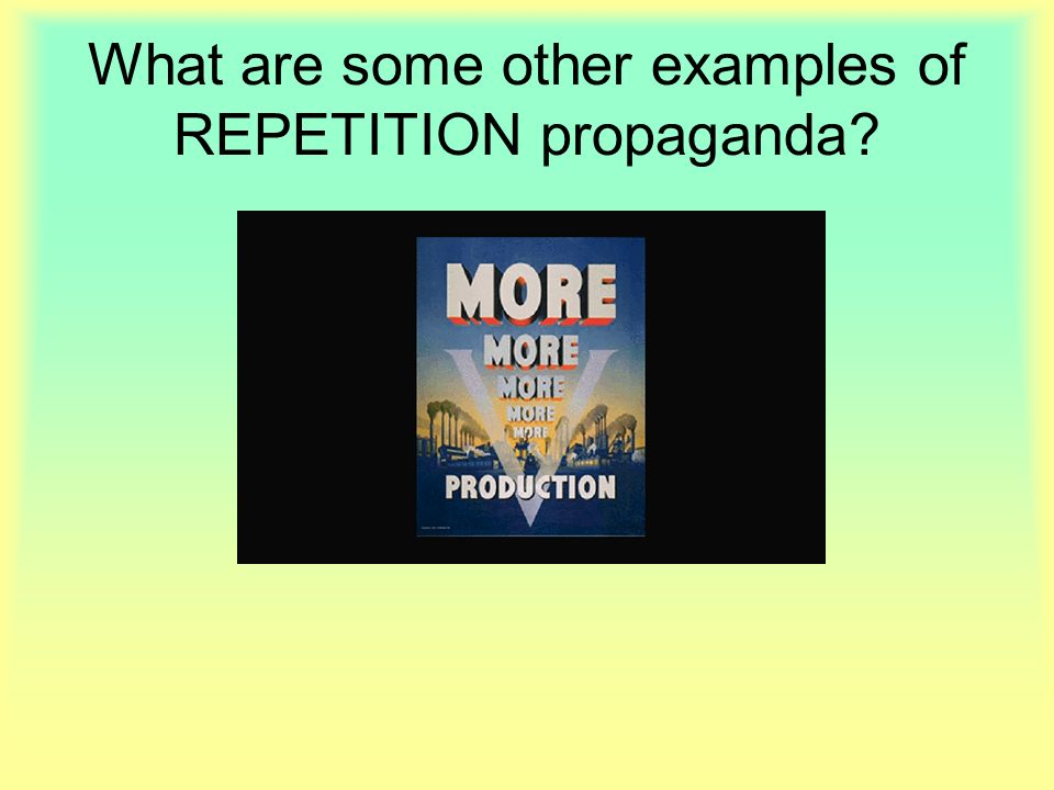 Pictures of repetition propaganda examples kidskunst. Info.
