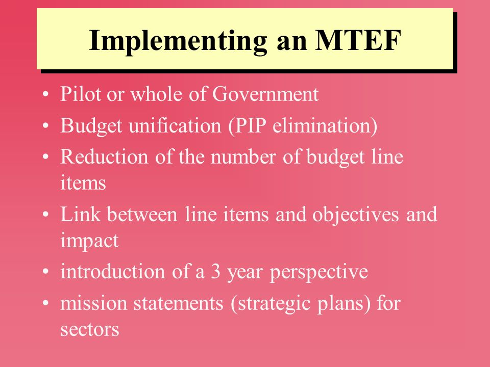 Implementing an MTEF Pilot or whole of Government