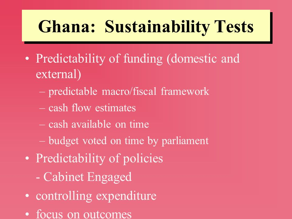 Ghana: Sustainability Tests