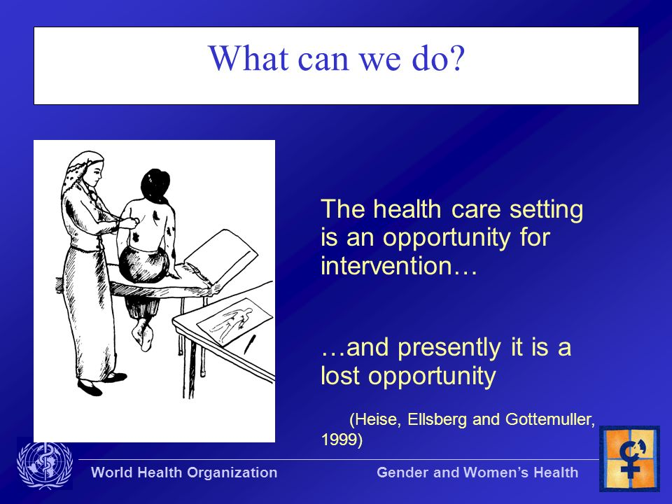 What can we do The health care setting is an opportunity for intervention… …and presently it is a lost opportunity.