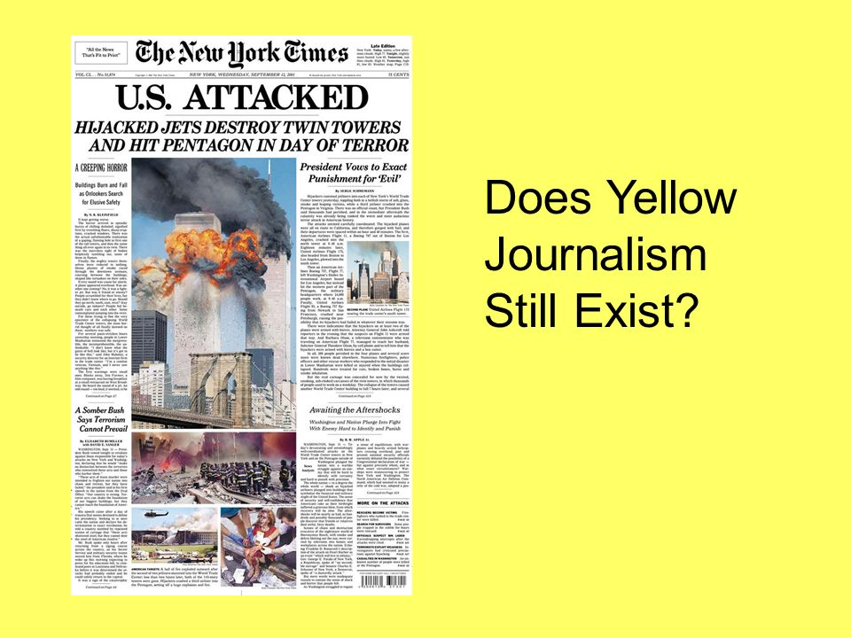 Does Yellow Journalism Still Exist