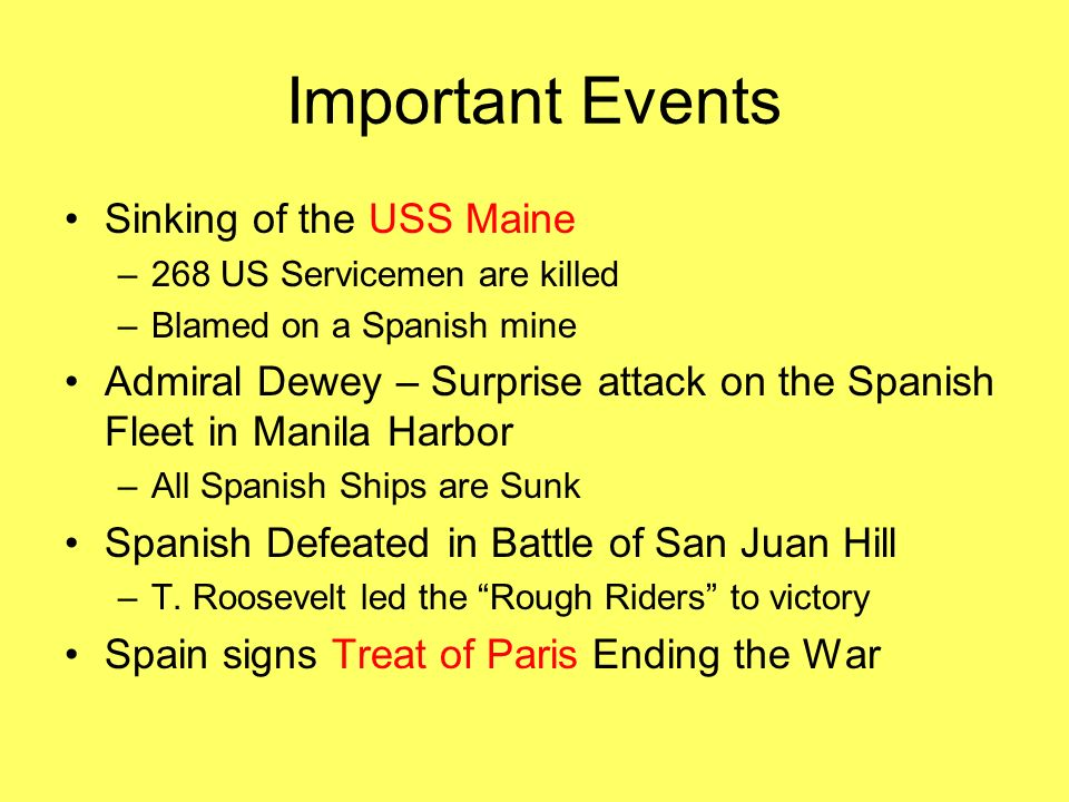 Important Events Sinking of the USS Maine