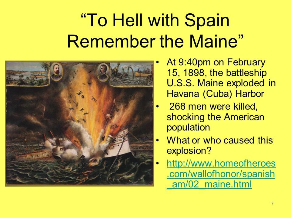 To Hell with Spain Remember the Maine