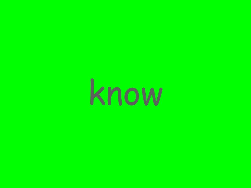 know