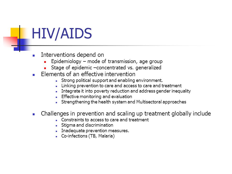 HIV/AIDS Interventions depend on Elements of an effective intervention