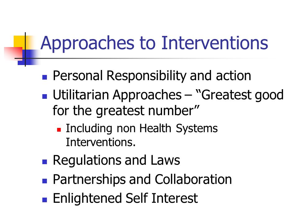 Approaches to Interventions