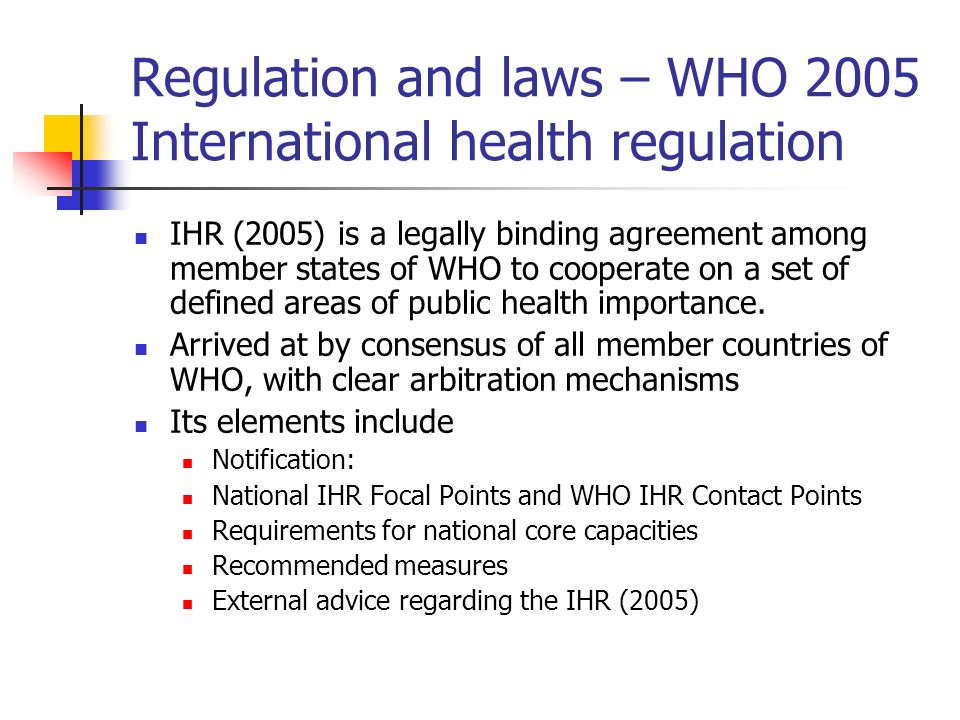 Regulation and laws – WHO 2005 International health regulation