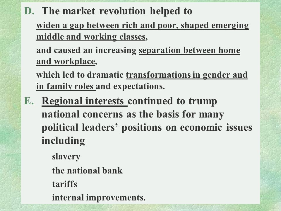 The market revolution helped to