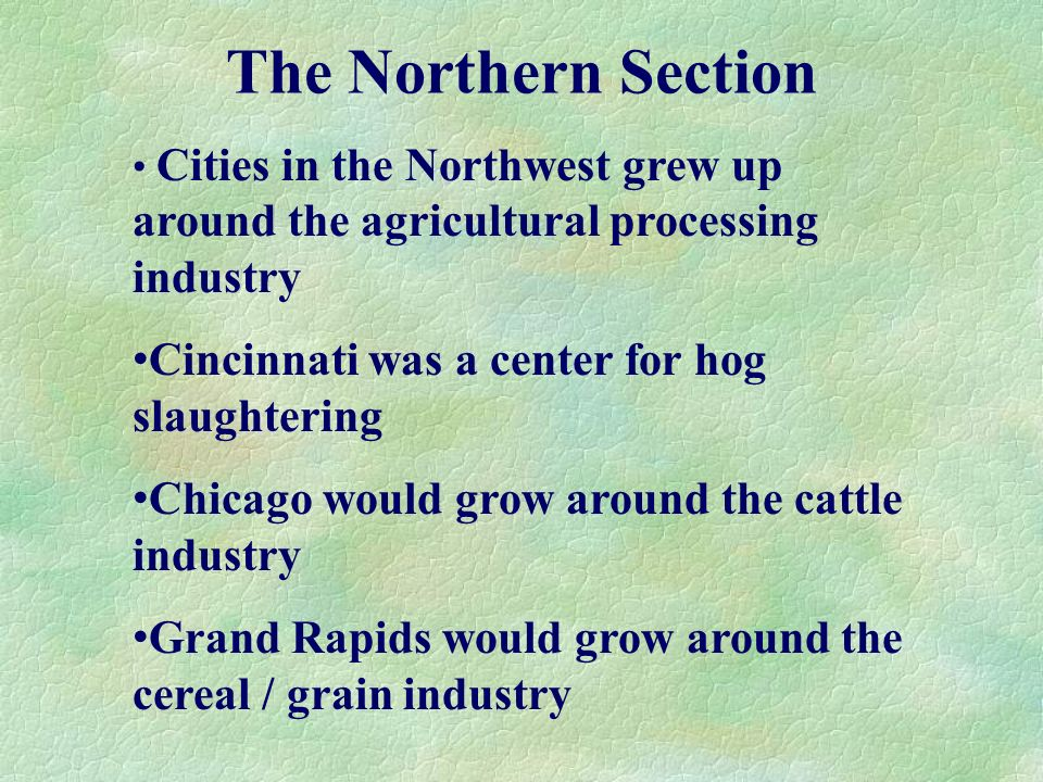 The Northern Section Cincinnati was a center for hog slaughtering