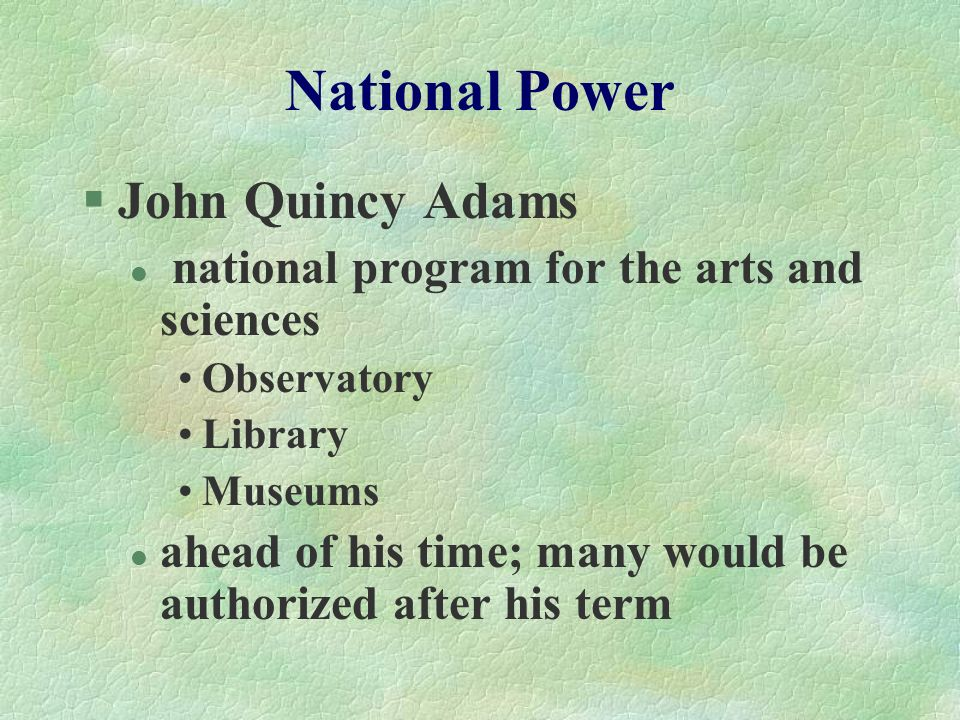 National Power John Quincy Adams