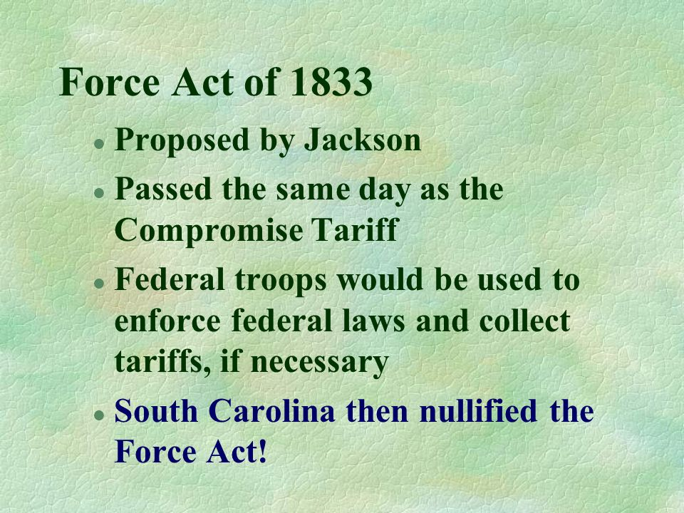 Force Act of 1833 Proposed by Jackson