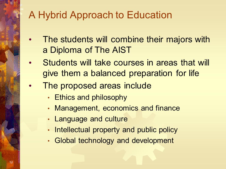 A Hybrid Approach to Education